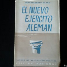 Militaria: LIBRO NUEVO EJÉRCITO ALEMAN. GUERRA MUNDIAL.REICH. FALANGE. FRANQUISMO.REQUETE. Lote 61905468