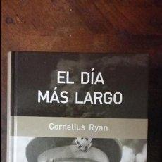 Militaria: CORNELIUS RYAN: EL DIA MAS LARGO. Lote 61987856