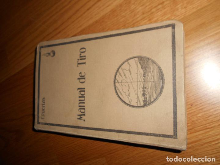 Militaria: Manual de tiro. F. Puertas primera edición 1928 específicamente para comandancia del RIF AFRICA - Foto 8 - 62259228