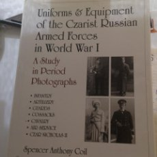 Militaria: UNIFORMS AND EQUIPMENT OF THE CZARIST RUSSIAN ARMED FORCES IN WORLD WAR I. Lote 62278352