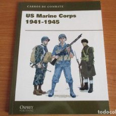 Militaria: OSPREY - CARROS DE COMBATE: US MARINE CORPS 1941-1945. Lote 62298456