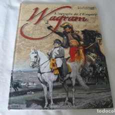 Militaria: WAGRAM L´APOGÉE DE L´EMPIRE DE HISTORE & COLLECTIONS EN FRANCES. Lote 62317164