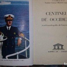 Militaria: EL CENTINELA DE OCCIDENTE. GALINSOGA. 1956. Lote 62349464
