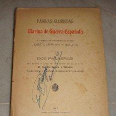 Militaria: PAGINAS GLORIOSAS DE LA MARINA DE GUERRA ESPAÑOLA. JOSE CEBRIAN Y SAURA . 1917. Lote 62385092