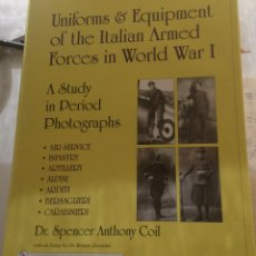 Militaria: UNIFORMS & EQUIPMENT OF THE ITALIAN ARMED FORCES IN WORLD WAR I: A STUDY IN PERIOD PHOTOGRAPHS. Lote 62545240