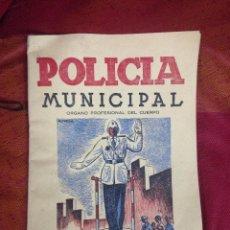 Militaria: (P,C) REVISTA POLICIA MUNICIPAL ORGANO PROFESIONAL DEL CUERPO AÑOS 60. Lote 62555540