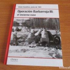 Militaria: OSPREY 2ª GUERRA MUNDIAL: OPERACION BARBAROJA III , EL INVIERNO RUSO. Lote 62716084