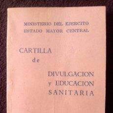 Militaria: CARTILLA DE DIVULGACIÓN Y EDUCACIÓN SANITARIA DE 1968. Lote 62733972