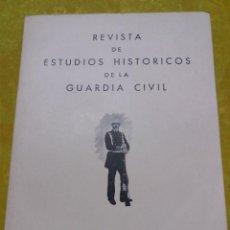 Militaria: REVISTA DE ESTUDIOS HISTORICOS DE LA GUARDIA CIVIL, ANO 8, NUM 16, AÑO 1975. Lote 62778804