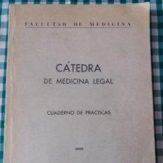 Militaria: CUADERNO DE PRACTICAS, CATEDRA DE MEDICINA LEGAL, ACADEMIA DE OFICIALES DE LA GUARDIA CIVIL. Lote 106535464