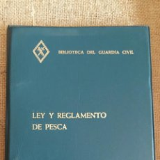 Militaria: LEY Y REGLAMENTO DE PESCA. BIBLIOTECA DEL GUARDIA CIVIL. 1982. Lote 62809768
