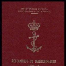 Militaria: B8 - MILITAR. REGLAMENTO MANTENIMIENTO. FUERZA NAVAL E INSTALACIONES DE APOYO. MARINA. BARCO.. Lote 73435822