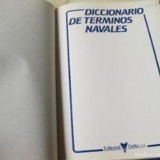 Militaria: DICCIONARIO DE TÉRMINOS NAVALES - EDITORIAL DELTA 1985. Lote 63486012