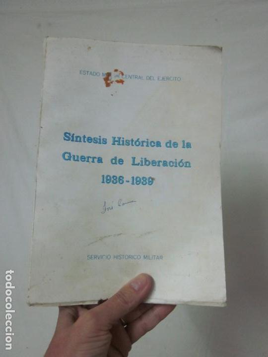 ANTIGUO LIBRO SINTESIS HISTORICA DE LA GUERRA DE LIBERACION 1936 - 1939, GUERRA CIVIL (Militar - Libros y Literatura Militar)