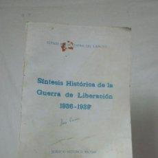 Militaria: ANTIGUO LIBRO SINTESIS HISTORICA DE LA GUERRA DE LIBERACION 1936 - 1939, GUERRA CIVIL. Lote 63784403