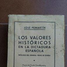 Militaria: LOS VALORES HISTORICOS EN LA DICTADURA ESPAÑOLA. JOSE PEMARTIN. . Lote 64158611