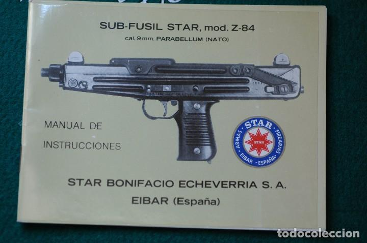 MANUAL DE USUARIO DE SUBFUSIL STAR MOD. Z-84, CAL. 9MM. PB. GUARDIA CIVIL. ULTIMA UNIDAD (Militar - Libros y Literatura Militar)