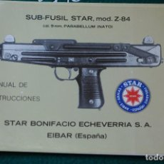 Militaria: MANUAL DE USUARIO DE SUBFUSIL STAR MOD. Z-84, CAL. 9MM. PB. GUARDIA CIVIL. ULTIMA UNIDAD. Lote 173099628