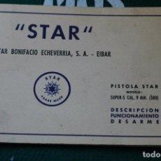 Militaria: MANUAL DE USUARIO DE PISTOLA STAR SUPER S CAL. 9MM. CORTO. GUARDIA CIVIL. ULTIMA UNIDAD. Lote 64633911