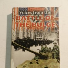 Militaria: VOICES FROM THE BATTLE OF THE BULGE HARDCOVER –2004 NIGEL DE LEE . Lote 64644179