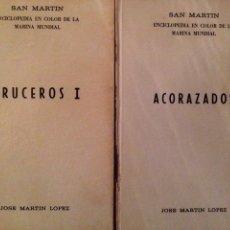 Militaria: ACORAZADOS / CRUCEROS I JOSÉ MARTIN LÓPEZ 1976. Lote 64914286