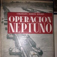 Militaria: OPERACION NEPTUNO COMANDANTE KENNETH EDWARD 1946. Lote 64914859