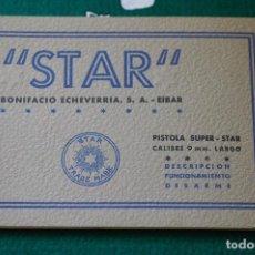 Militaria: MANUAL DE USUARIO DE PISTOLA STAR SUPER S CAL. 9MM. LARGO. GUARDIA CIVIL. MOD. 4. ULTIMA UNIDAD. Lote 65008895