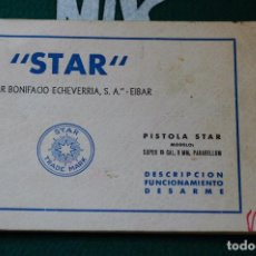 Militaria: MANUAL DE USUARIO DE PISTOLA STAR SUPER S CAL. 9MM. CORTO. GUARDIA CIVIL. MOD. 6. ULTIMA UNIDAD. Lote 65008983