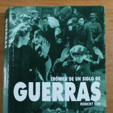 Militaria: CRONICA DE UN SIGLO DE GUERRAS / UN SECOLO DI GUERRE, ROBERT FOX 2002, ESPAÑOL E ITALIANO 443 PAG . Lote 65678270