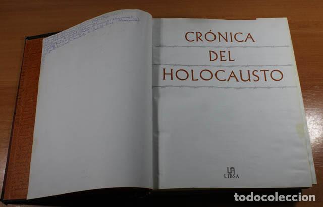 Militaria: CRONICA DEL HOLOCAUSTO, LIBSA 2002 765 PAG, FALTA LOMO Y CONTRAPORTADA - Foto 3 - 142573160