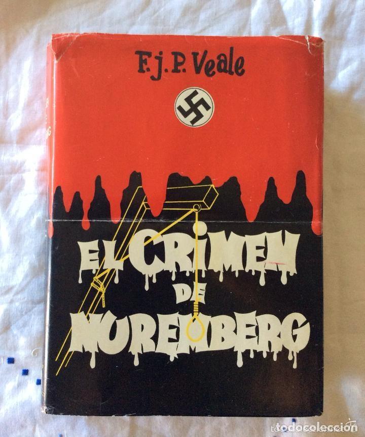 EL CRIMEN DE NUREMBERG-- BARCELONA, 1954. 1ª EDICIÓN. (Militar - Libros y Literatura Militar)