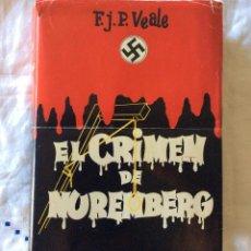 Militaria: EL CRIMEN DE NUREMBERG-- BARCELONA, 1954. 1ª EDICIÓN. . Lote 65694222