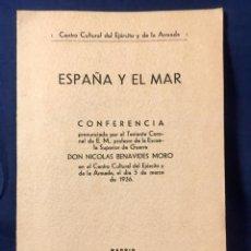 Militaria: ESPAÑA Y EL MAR CENTRO CULTURAL EJERCITO ARMADA TENIENTE CORONEL NICOLAS BENAVIDES MORO 1936 DEDICAD. Lote 65741458