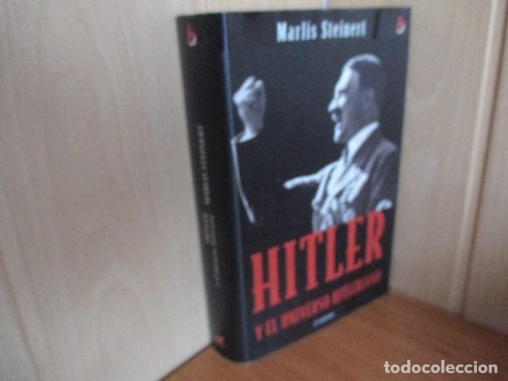 HITLER Y EL UNIVERSO HITLERIANO (MARLIS STEINERT) (Militar - Libros y Literatura Militar)
