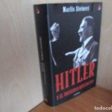 Militaria: HITLER Y EL UNIVERSO HITLERIANO (MARLIS STEINERT). Lote 65770166