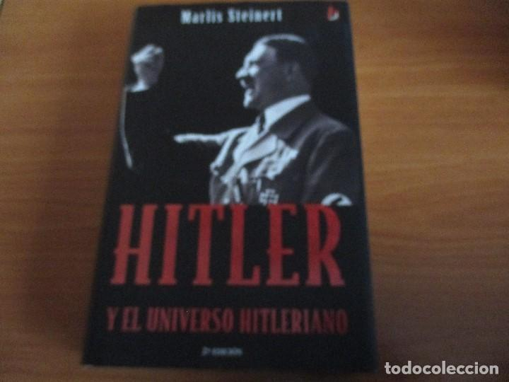 Militaria: HITLER Y EL UNIVERSO HITLERIANO (Marlis Steinert) - Foto 2 - 65770166