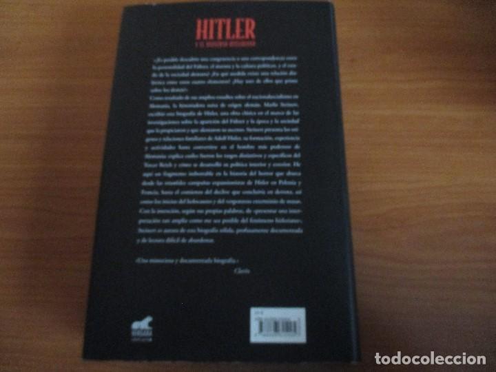 Militaria: HITLER Y EL UNIVERSO HITLERIANO (Marlis Steinert) - Foto 3 - 65770166