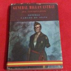 Militaria: LA LEGIÓN ESPAÑOLA: GENERAL MILLAN ASTRAY, EL LEGIONARIO, TERCIO DE EXTRANJEROS, 1ª EDICION 1956. Lote 66173770