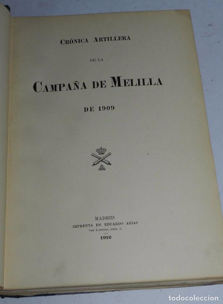 Militaria: Crónica artillera de la campaña de Melilla de 1909. (Crónica artillera de la campaña del Rif, título - Foto 2 - 66823210