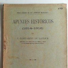 Militaria: MADRID 1916 * 1ª GUERRA MUNDIAL * APUNTES HISTORICOS 1914-1916 . Lote 66849798