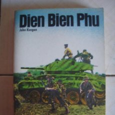 Militaria: DIEN BIEN PHU, DE JOHN KEEGAN. SAN MARTÍN, 1975. Lote 67009642