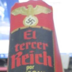 Militaria: EL TERCER REICH H. S. HEGNER EDIT PLAZA&JANÉS AÑO 1962. Lote 67282341