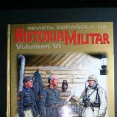 Militaria: REVISTA HISTORIA MILITAR VOLUMEN VI. Lote 67810279