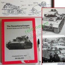 Militaria: THE PANZERKAMPFWAGEN III , IV SERIES AND THEIR DERIVATIVES - LIBRO TANQUES PANZER NAZIS ARMAS GUERRA. Lote 67867181