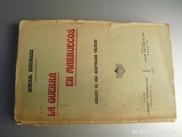 1918 LA GUERRA EN MARRUECOS GENERAL BERENGUER (Militar - Libros y Literatura Militar)