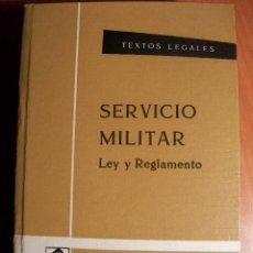 Militaria: SERVICIO MILITAR. LEY Y REGLAMENTO. TEXTOS LEGALES. BOE. Lote 68003577