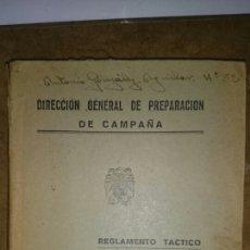 Militaria: REGLAMENTO TACTICO INFANTERÍA DE 1929 EDITADO 1938. Lote 68014317