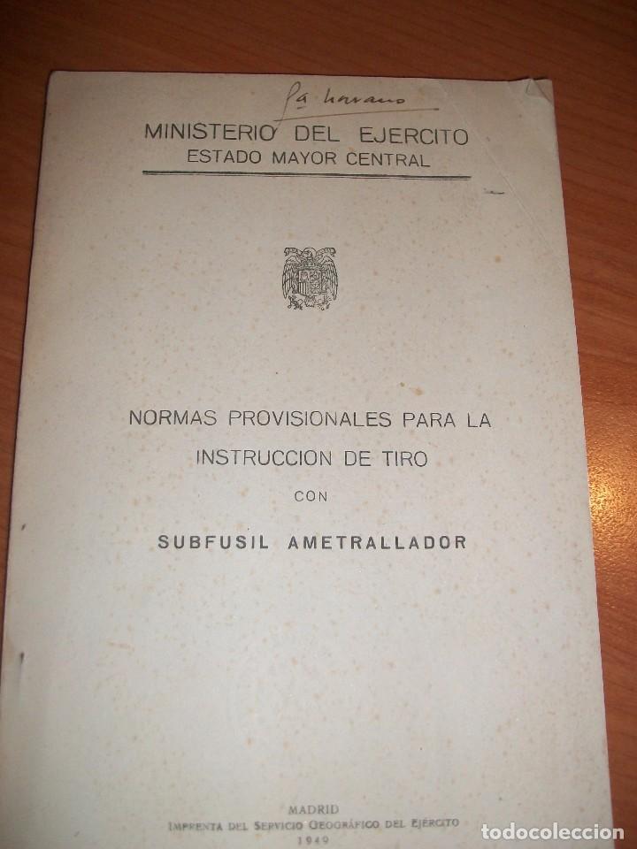 NORMAS PROVISIONALES PARA LA INSTRUCCIÓN DE TIRO CON SUBFUSIL AMETRALLADOR (Militar - Libros y Literatura Militar)