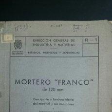 Militaria: MORTERO FRANCO 120 MM 1942. Lote 68244137