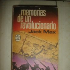 Militaria: MEMORIAS DE UN REVOLUCIONARIO, DE JACK MAX. PLAZA & JANÉS, 1977. Lote 68377977